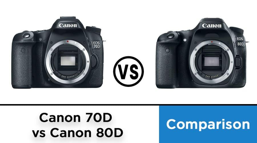 Canon-70D-vs-Canon-80D-comparison
