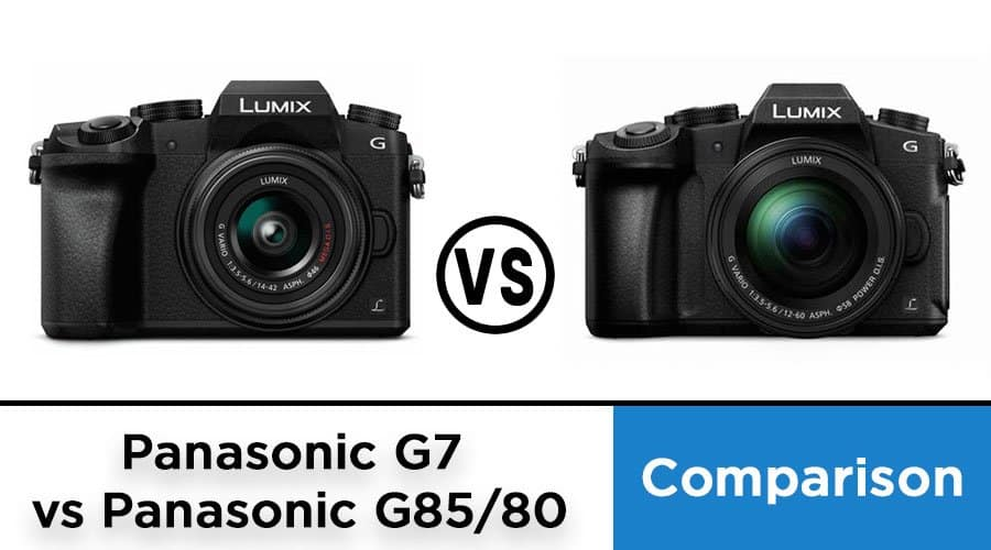 Panasonic-G7-vs-Panasonic-G85-80-comparison-banner