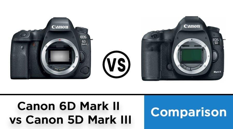 Canon-6D-Mark-II--vs-Canon-5D-Mark-III-comparison-banner