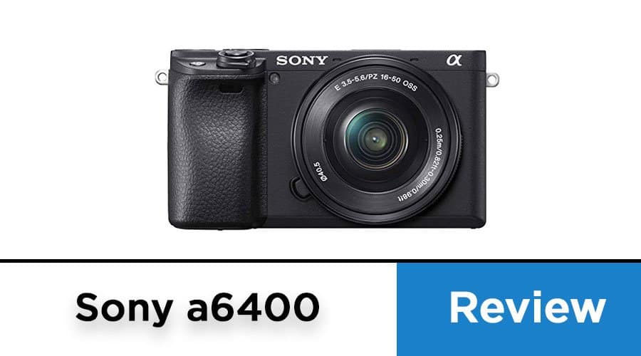Sony-Alpha-a6400-Mirrorless-Camera-review-banner