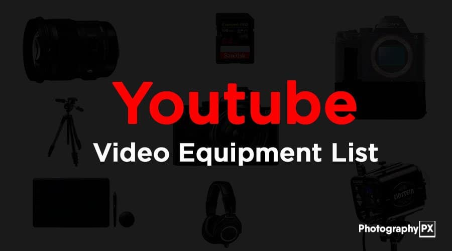 YouTube-Video-Equipment-List---gear-we-use-to-make-our-videos