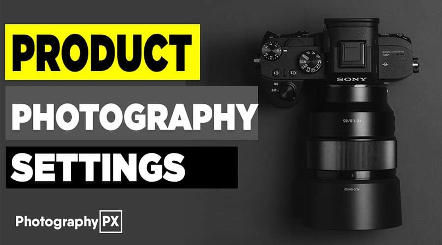 product-photography-camera-settings-banner