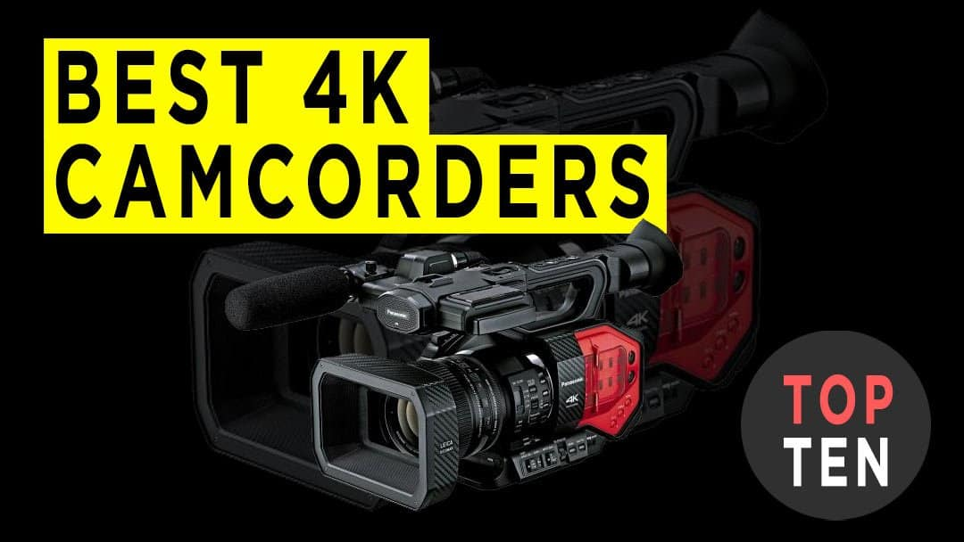 BEST-4K-CAMCORDERS-REVIEW-GRAPHIC