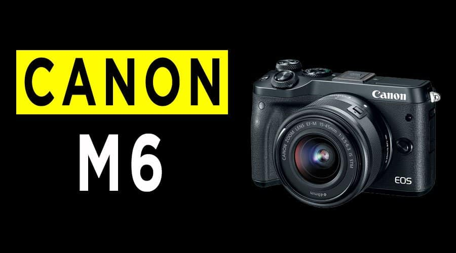 canon-m6-camera-review-banner