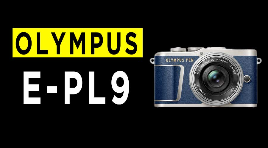 Olympus-E-PL9-Review-banner