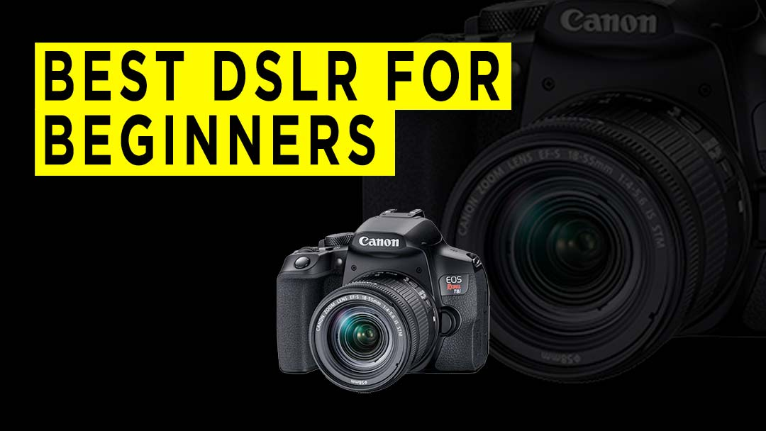 BEST-DSLR-FOR--BEGINNERS-BANNER