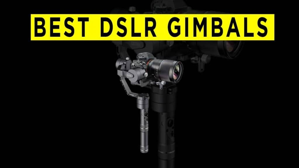 best-mirrorless-and-dslr-cameras-gimbals