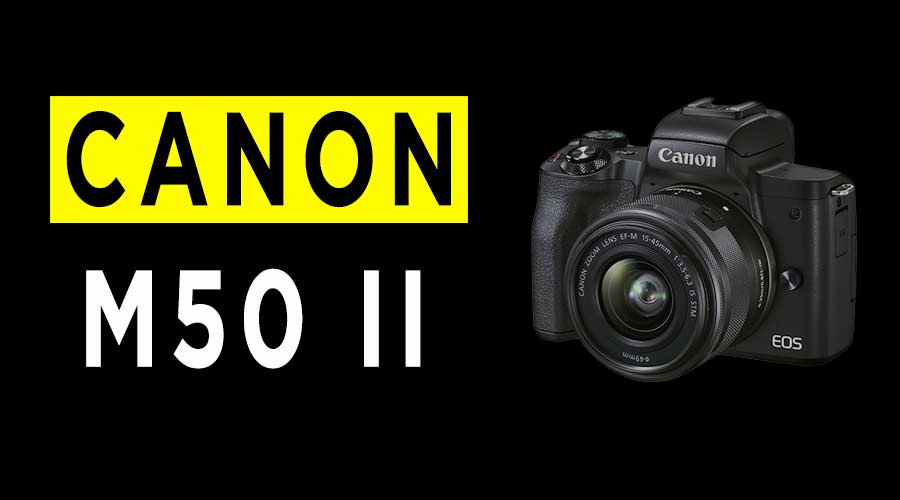 Canon-EOS-M50-Mark-II-camera-review-banner