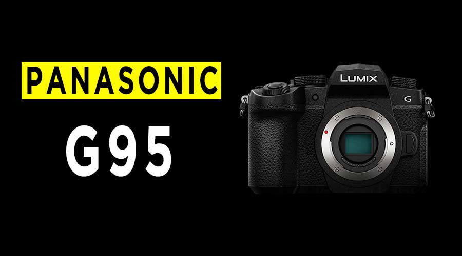 panasonic-camera-review-G95-G90-G91-banner