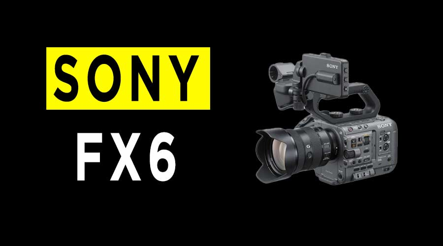 Sony ILME-FX6 camera review banner